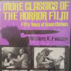 Libros de segunda mano: MORE CLASSICS OF THE HORROR FILM,FIFTY YEARS OF GREAT CHILLERS. EN INGLES. ILUSTRADO.. Lote 82465872