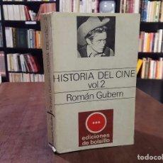 Libros de segunda mano: HISTORIA DEL CINE VOL. 2 - ROMÁN GUBERN. Lote 84162982