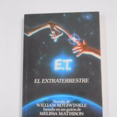 Libros de segunda mano - E.T.: EL EXTRATERRESTRE. WILLIAM KOTZWINKLE. PLAZA JANES. TDK47 - 84842236