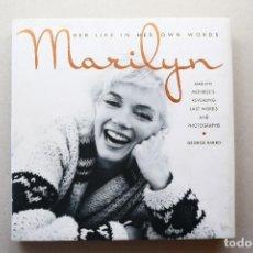 Libros de segunda mano: MARILYN MONROE - HER LIFE IN HER OWN WORDS. Lote 85013340