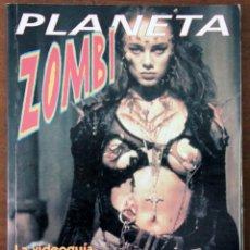 Libros de segunda mano: PLANETA ZOMBI (JESÚS PALACIOS, PRIMERA EDICIÓN 1996). Lote 181990801