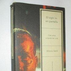 Libros de segunda mano: SHLOMO SAND, CIEN AÑOS A TRAVÉS DEL CINE · CRÍTICA/ LETRAS DE HUMANIDAD, 2004, 1ª. Lote 87322944
