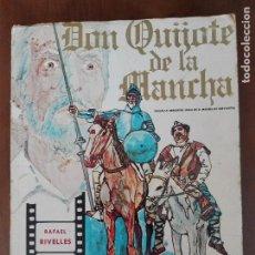 Libros de segunda mano: DON QUIJOTE DE LA MANCHA - FOTONOVELA DE LA PELICULA DE RAFAEL RIVELLES Y JUAN CALVO. Lote 88733672
