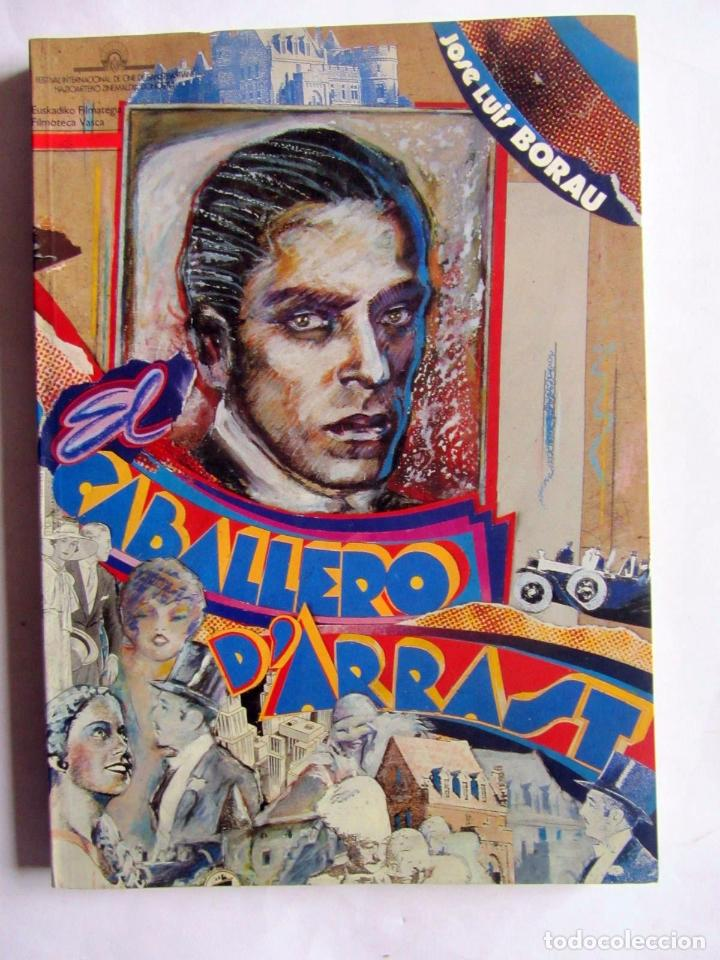 CABALLERO D´ARRAST. JOSE LUIS BOREAU. FILMOTECA VASCA Y FESTIVAL INTERN. CINE DE SAN SEBASTIÁN 1990 (Libros de Segunda Mano - Bellas artes, ocio y coleccionismo - Cine)