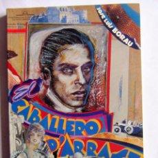 Libros de segunda mano: CABALLERO D´ARRAST. JOSE LUIS BOREAU. FILMOTECA VASCA Y FESTIVAL INTERN. CINE DE SAN SEBASTIÁN 1990. Lote 88847892