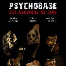 Libros de segunda mano: PSYCHOBASE, 333 ASESINOS DE CINE.RUBÉN PAJARÓN,ASESINOS EN SERIE.CINE DE TERROR. . Lote 114745644