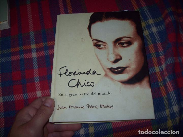 Libros de segunda mano: FLORINDA CHICO. EN EL GRAN TEATRO DEL MUNDO. JUAN ANTONIO PÉREZ. ED. MARTÍNEZ ROCA. 1ª EDICIÓN 2003. - Foto 2 - 89727372