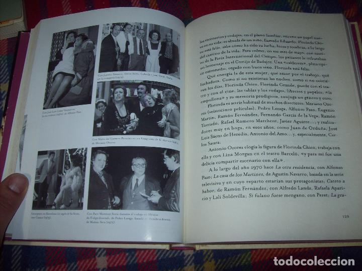 Libros de segunda mano: FLORINDA CHICO. EN EL GRAN TEATRO DEL MUNDO. JUAN ANTONIO PÉREZ. ED. MARTÍNEZ ROCA. 1ª EDICIÓN 2003. - Foto 10 - 89727372