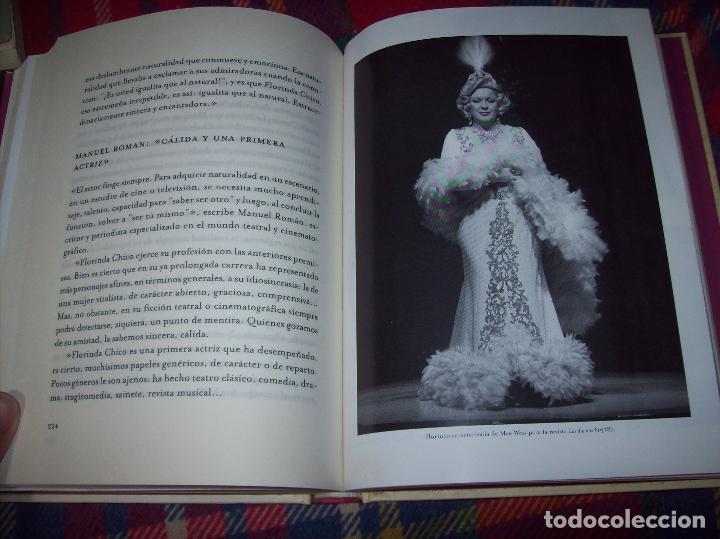 Libros de segunda mano: FLORINDA CHICO. EN EL GRAN TEATRO DEL MUNDO. JUAN ANTONIO PÉREZ. ED. MARTÍNEZ ROCA. 1ª EDICIÓN 2003. - Foto 11 - 89727372