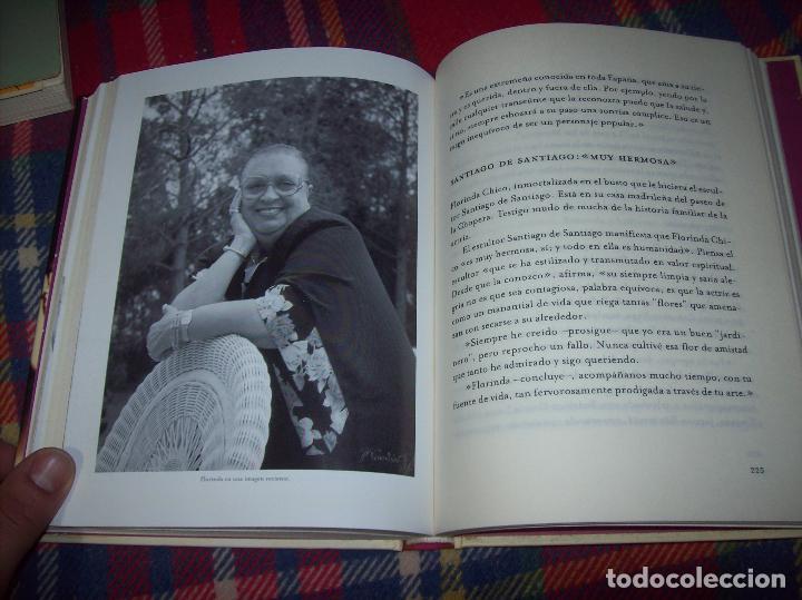 Libros de segunda mano: FLORINDA CHICO. EN EL GRAN TEATRO DEL MUNDO. JUAN ANTONIO PÉREZ. ED. MARTÍNEZ ROCA. 1ª EDICIÓN 2003. - Foto 15 - 89727372