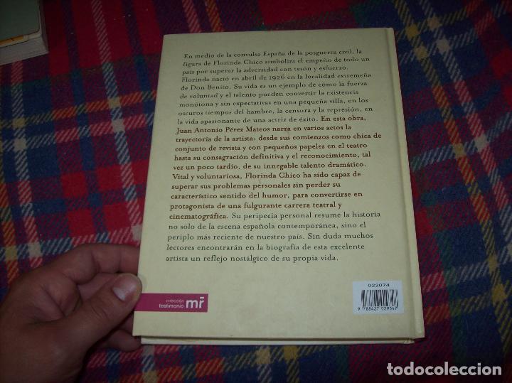 Libros de segunda mano: FLORINDA CHICO. EN EL GRAN TEATRO DEL MUNDO. JUAN ANTONIO PÉREZ. ED. MARTÍNEZ ROCA. 1ª EDICIÓN 2003. - Foto 17 - 89727372
