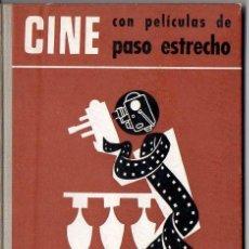 Libros de segunda mano: CINE CON PELÍCULAS DE PASO ESTRECHO - CINELIBRO OMEGA. Lote 89800228