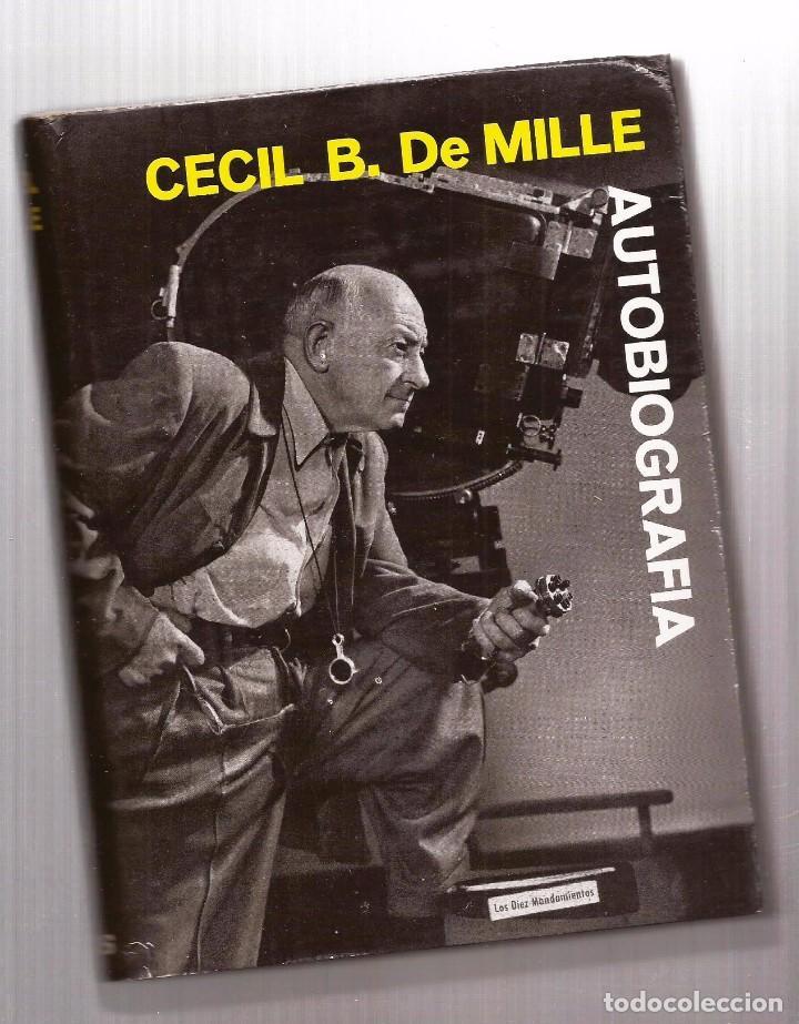CECIL B. DEMILLE – AUTOBIOGRAFÍA – ARGOS, 1960 – 1ª ED. - CON FOTOGRAFÍAS B/N. (Libros de Segunda Mano - Bellas artes, ocio y coleccionismo - Cine)