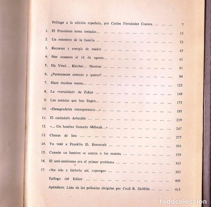 Libros de segunda mano: CECIL B. DEMILLE – AUTOBIOGRAFÍA – ARGOS, 1960 – 1ª ED. - CON FOTOGRAFÍAS B/N. - Foto 7 - 89914720