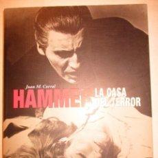 Libros de segunda mano: HAMMER-LA CASA DEL TERROR-JUAN M.CORRAL-CALAMR EDICIONES. Lote 90449614