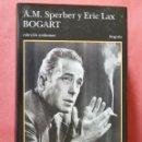 Libros de segunda mano: BOGART - A.M. SPERBER Y ERIC LAX - COLECCION ANDANZAS - TUSQUETS - 1ª EDICION 1999 - 770 PAGINAS. Lote 90945115