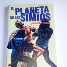 Libros de segunda mano: EL PLANETA DE LOS SIMIOS ¿REALIDAD O FICCION? - MIDONS EDITORIA - CULT MOVIES - 1999. Lote 94907155