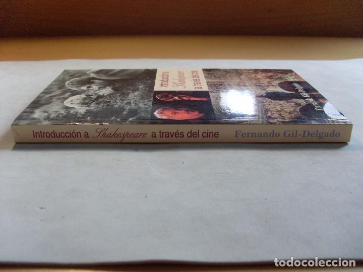 Libros de segunda mano: INTRODUCCIÓN A SHAKESPEARE A TRAVÉS DEL CINE / Fernando Gil Delgado / 1ª edición 2001 - Foto 2 - 94924763