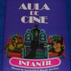 Libros de segunda mano: AULA DE CINE - MANUAL DE INICIACIÓN AL MUNDO DEL CINE - JOSÉ RAMÓN SÁNCHEZ. Lote 94968519