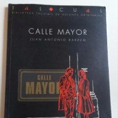 Libros de segunda mano: CALLE MAYOR (GUIÓN) /// BARDEM, JUAN ANTONIO. Lote 95153319