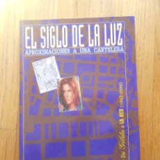 Libros de segunda mano: EL SIGLO DE LA LUZ APROXIMACIONES A UNA CARTELERA, DE GILDA A LA RED, 1947-1996. Lote 95262979