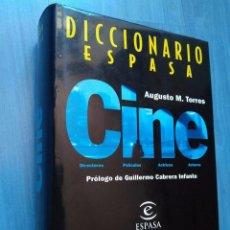 Libros de segunda mano: AUGUSTO M. TORRES: DICCIONARIO ESPASA CINE. PRÓLOGO DE GUILLERMO CABRERA INFANTE. Lote 95277707