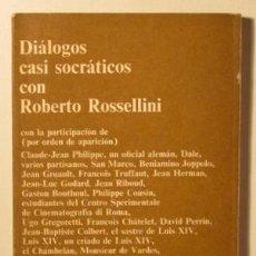 Libros de segunda mano: ROSSELLINI, ROBERTO - DIÁLOGOS CASI SOCRÁTICOS CON ROBERTO ROSSELLINI - BARCELONA 1972. Lote 96095410