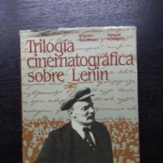 Libros de segunda mano: TRILOGIA CINEMATOGRAFICA SOBRE LENIN, GABRILOVICH, EVGUENI Y YUTKEVICH, SERGUEI, 1985. Lote 96176707