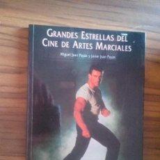 Libros de segunda mano: GRANDES ESTRELLAS DEL CINE DE ARTES MARCIALES. MIGUEL JUAN PAYÁN. NUER. BUEN ESTADO. RARO. Lote 96210967