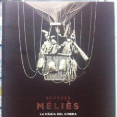 Libros de segunda mano: TOUBIANA, MANNONI ET AL. GEORGES MÉLIÈS, LA MÀGIA DEL CINEMA. 2013. Lote 96537323