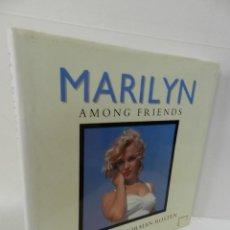 Libros de segunda mano: MARILYN MONROE MARILYN AMONG FRIENDS SAM SHAW NORMAN ROSTEN TAPA DURA ED BLOOMSBURY 1989 LIBRO FOTO. Lote 97186723