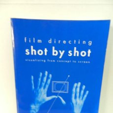 Libros de segunda mano: FILM DIRECTING SHOT BY SHOT: VISUALIZING FROM CONCEPT TO SCREEN STEVEN DOUGLAS KATZ 1991. Lote 97187815