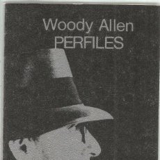 Libros de segunda mano: WOODY ALLEN. PERFILES. TUSQUETS. Lote 97309603