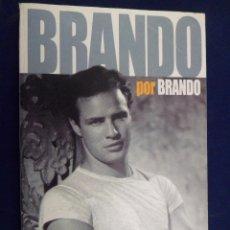 Libros de segunda mano - BRANDO POR BRANDO. LAS OPINIONES DEL MITO, RECOGIDAS EN FOTOGRAMAS - 97709483