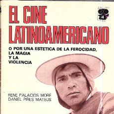Libros de segunda mano: EL CINE LATINOAMERICANO. RENE PALACIOS MORE Y DANIEL PIRES MATEUS. SEDMAY EDICIONES. 1976. Lote 98178035