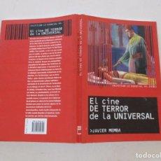 Libros de segunda mano: JAVIER MEMBA. EL CINE DE TERROR DE LA UNIVERSAL. RMT83312. . Lote 98907191