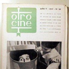 Libros de segunda mano: OTRO CINE. Nº 29 - BARCELONA 1957. Lote 99504807