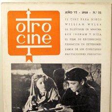 Libros de segunda mano: OTRO CINE. Nº 33 - BARCELONA 1958. Lote 99504823