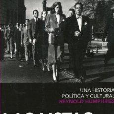 Libros de segunda mano: REYNOLD HUMPHRIES, LAS LISTAS NEGRAS DE HOLLYWOOD, PENÍNSULA, BARCELONA, 2009. Lote 100078263