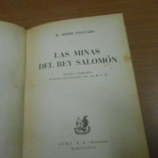 Libros de segunda mano: H. RIDER HAGGARD LAS MINAS DEL REY SALOMON AYMA EDITORES BARCELONA 1951 TRADUCCION DE GAZIEL. Lote 100149467