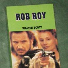 Libros de segunda mano: ROB ROY WALTER SCOTT. Lote 100256939