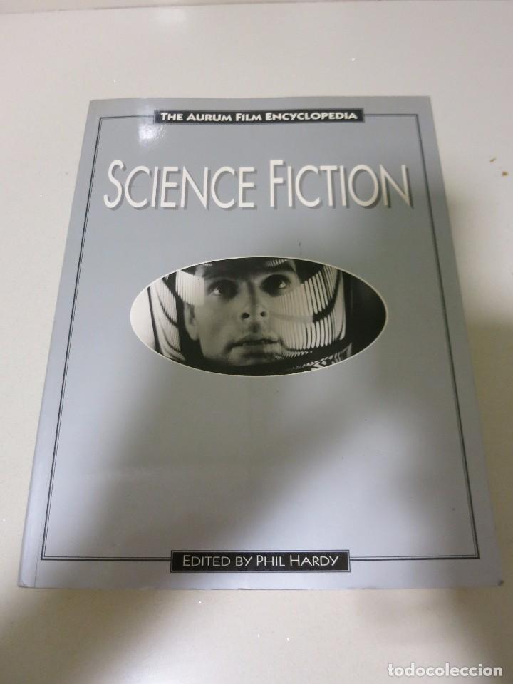 ENCICLOPEDIA CIENCIA FICCION ENCYCLOPEDIA PHIL HARDY CINE PELICULAS (Libros de Segunda Mano - Bellas artes, ocio y coleccionismo - Cine)