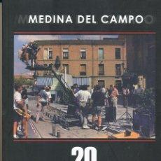 Libros de segunda mano: MEDINA DEL CAMPO. 20 AÑOS DE CINE,. Lote 100541851