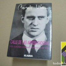 Libros de segunda mano: VIAN, BORIS: CALLE DE LAS ARREBATADORAS. LOS GUIONES CINEMATOGRÁFICOS DE VIAN. .... Lote 100588831