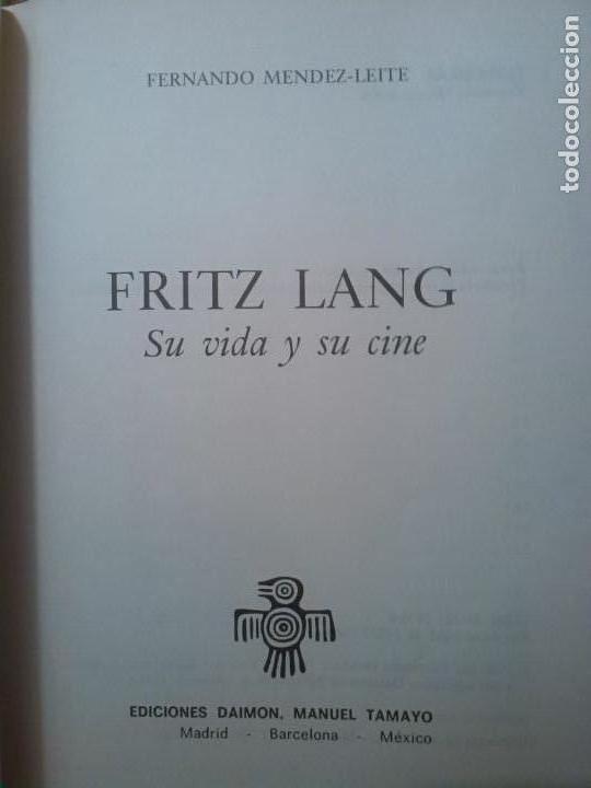 Libros de segunda mano: MENDEZ LEITE VON HAFE, FERNANDO: FRITZ LANG SU VIDA Y SU CINE - Foto 3 - 100869415