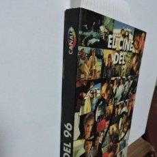 Libros de segunda mano: EL CINE DEL 96. CANAL PLUS. BLANCO, J.L. DELGADO, F. DEL VALLE, A. ED. JC. TOLEDO 1997. Lote 100897815
