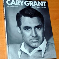 Libros de segunda mano: LIBRO EN INGLÉS: CARY GRANT - A CELEBRATION - BY RICHARD SCHICKEL - EDITA: BLOOMSBURY BOOKS - 1983. Lote 101140923