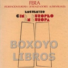 Libros de segunda mano: ENCUENTRO CINE EUROPEO EN EUROPA. MEMORIA. Lote 101263511