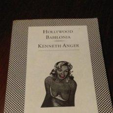 Libros de segunda mano: HOLLYWOOD BABILONIA. KENNETH ANGER. Lote 101332591