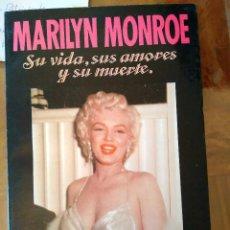 Libros de segunda mano - Marilyn Monroe.- Su vida, sus amores y su muerte.- Richard S. Moore - 101379691